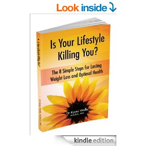 Is Your Lifestyle Killing You?: Eight Simple Steps for Lasting Weight Loss and Optimal Health