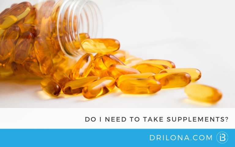 Do I need to take supplements?